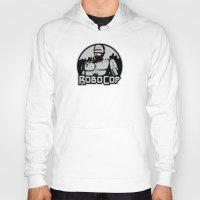 robocop Hoodies featuring Robocop by CarloJ1956