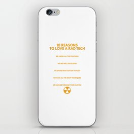 10 Reasons To Love A Rad Tech Funny Radio Technologist iPhone Skin