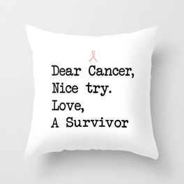 Nice Try, Cancer (Black Text) Throw Pillow