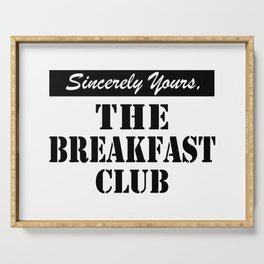 THE BREAKFAST CLUB SINCERELY YOURS Serving Tray