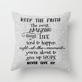Keep the Faith Quote Typography Throw Pillow