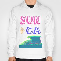 santa monica Hoodies featuring SUNta moniCA by ARTITECTURE
