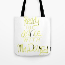 Dance with Mr. Darcy Tote Bag