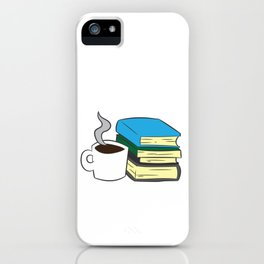 Book Reading And Coffee Books And Coffee Bookworm Librarian iPhone Case