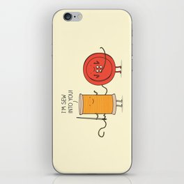 I'm sew into you! iPhone Skin