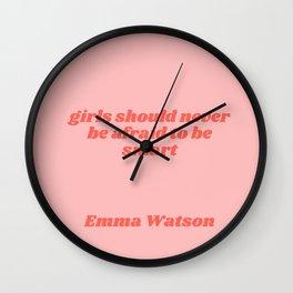 girls should never be afraid - emma watson quote Wall Clock