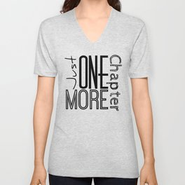 Just One More Chapter Unisex V-Neck