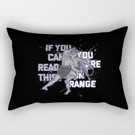 If You Can Read This You Are In Range Rectangular Pillow