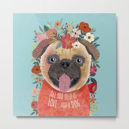 Pug with flowers. Dog lovers Metal Print