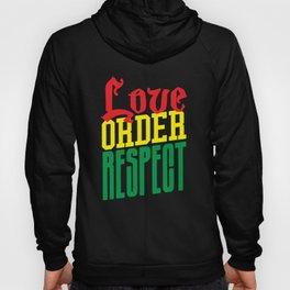 Love Order Respect Hoody