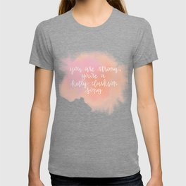 You Are Strong Watercolor Quote T-shirt