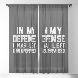 Left Unsupervised Funny Quote Sheer Curtain