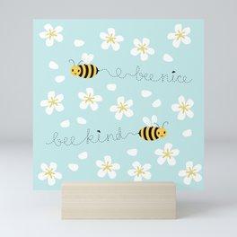Bee Nice Mini Art Print