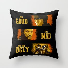 The Good, The Mad, and The Ugly Throw Pillow