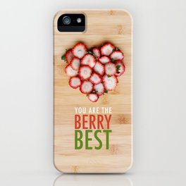 You are the Berry Best iPhone Case