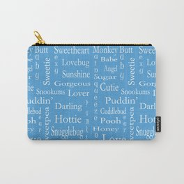 Terms Of Endearment Carry-All Pouch
