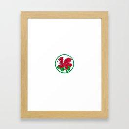 Irish Today Welsh Tomorrow St Patrick's Day print Framed Art Print