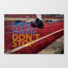 Run Hard. Canvas Print