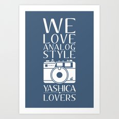 """We Love Analog"" Art Print"