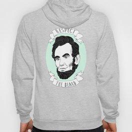 Abraham Lincoln: Respect the Beard  Hoody