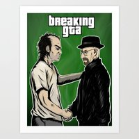 gta Art Prints featuring Breaking GTA by Samanfuu