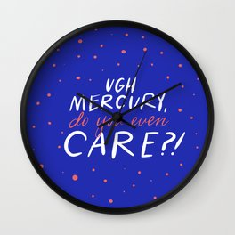 UGH mercury!! Wall Clock