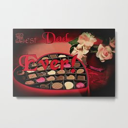 Best Dad Ever! Sweets and roses for most awesome Fathers, Daddy's day gift design Metal Print
