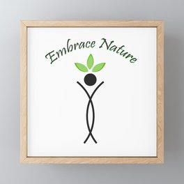 Embrace Nature- The graphic portrays the need to save the environment Framed Mini Art Print