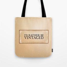 I'd Rather Be Vintaged Tote Bag