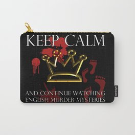 Keep Calm English Murder Mysteries Carry-All Pouch