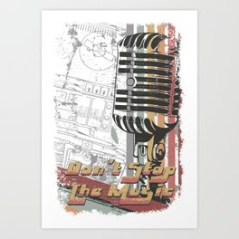 Retro Microphone - Don't Stop The Music Art Print