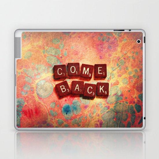 come back Laptop & iPad Skin