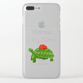 All I Want for Christmas is My Sulcata Clear iPhone Case