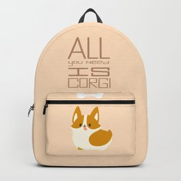 all you need is corgi Backpack