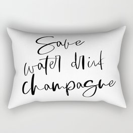 Save Water Drink Champagne, Happy Birthday, Alcohol Gift, Happy Birthday Gift, Printable Art Rectangular Pillow