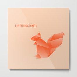 Allergic to Nuts - Origami Orange Squirrel Metal Print