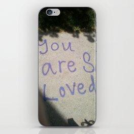 You Are So Loved ~ sidewalk love iPhone Skin