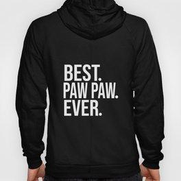 Best PAW PAW Ever Funny Fathers Day Birthday Christmas Grandpa Gift Tee birthday viking Hoody