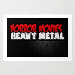Horror Movies Heavy Metal Art Print