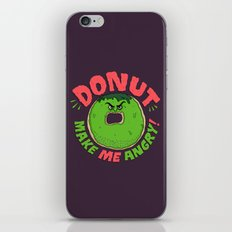 Donut Make Me Angry! iPhone & iPod Skin
