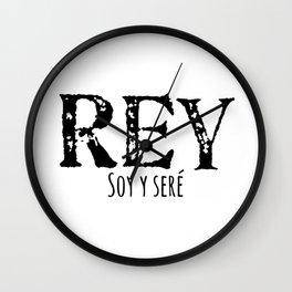 Rey Soy y Sere Wall Clock