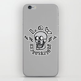 Low Expectations iPhone Skin