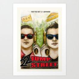 22 JUMP STREET Art Print