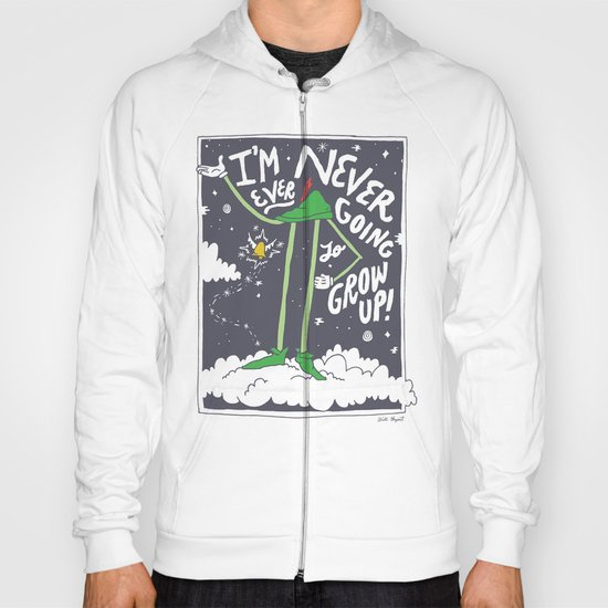 Peter Pan: Never Going to Grow Up! Hoody
