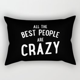 All The Best People Rectangular Pillow