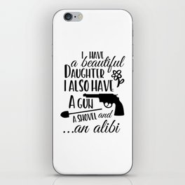 Funny Father's day, a gun and a shovel iPhone Skin