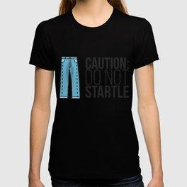 Caution: Do Not Startle T-shirt