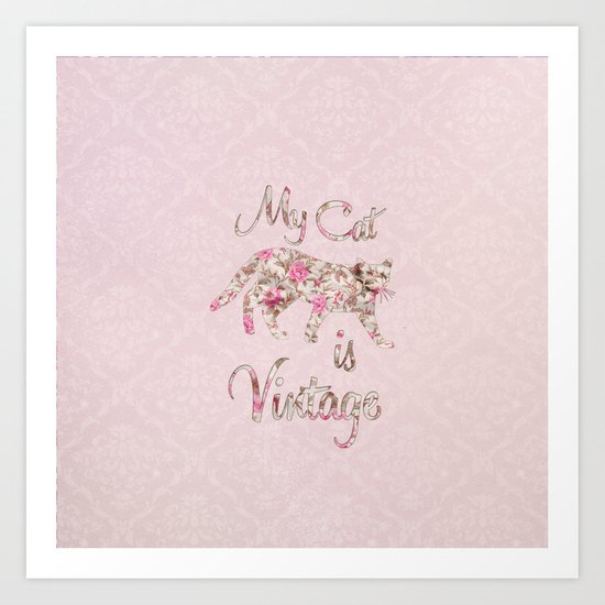 My Cat Is Vintage Retro Pink Floral Damask Art Print
