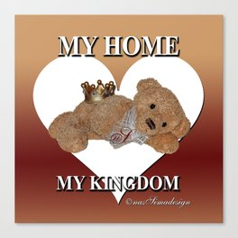 My home, My Kingdom - Creme Canvas Print