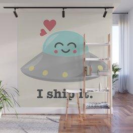 i ship it. Wall Mural